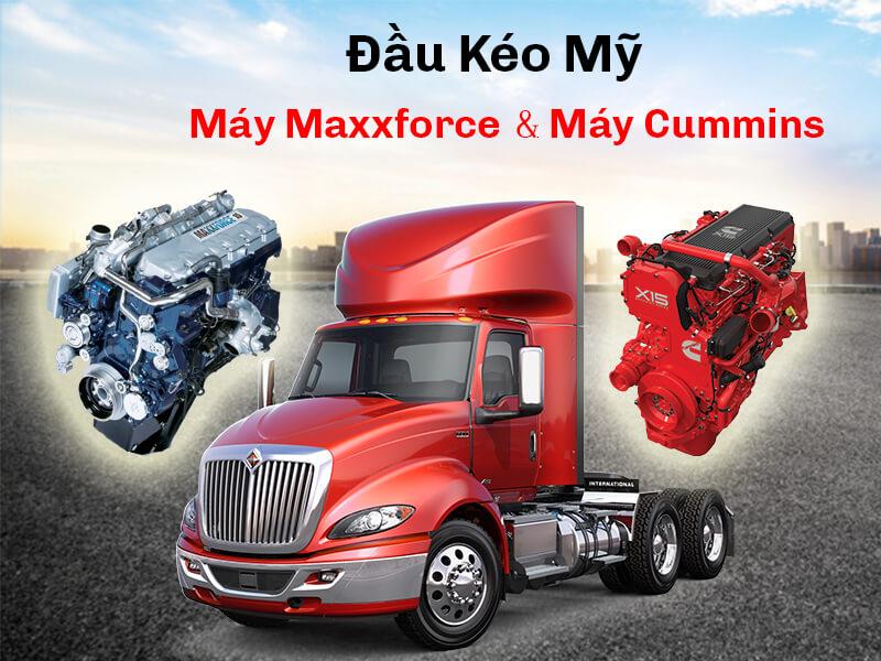 So sánh đầu kéo mỹ máy Cummins và máy Maxxforce