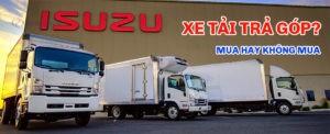 Mua xe tải trả góp