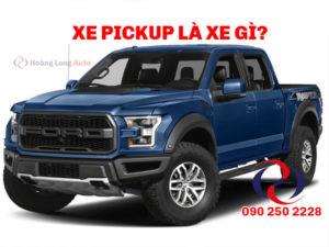xe pickup là xe gì