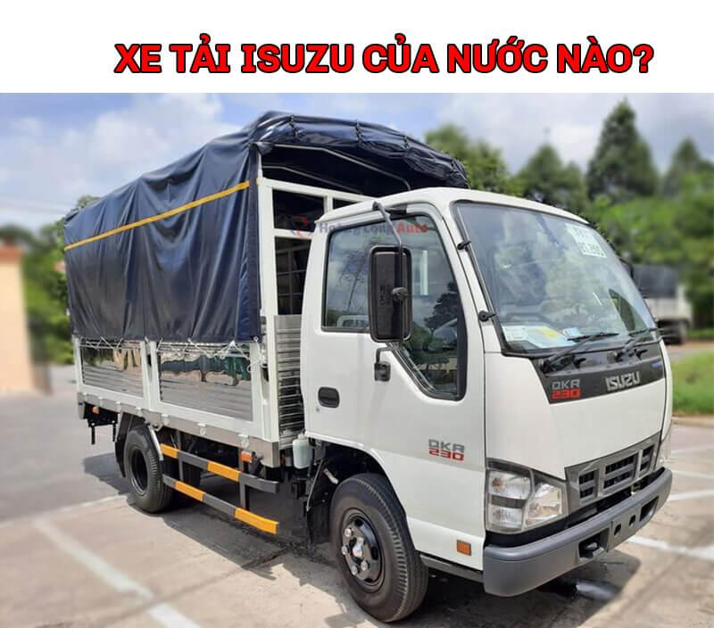 Xe tải Isuzu của nước nào